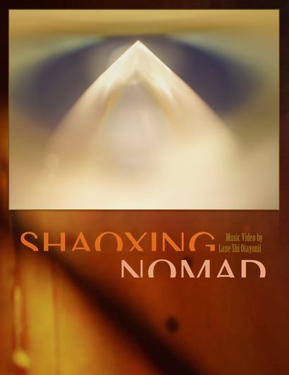 Shaoxing Nomad - A Video Art Artwork by Lane