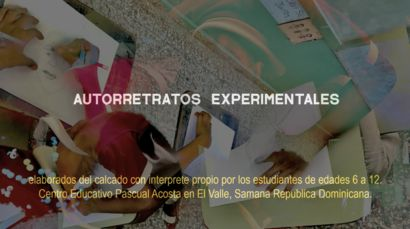 Experimental Self Portraits illustrated by 6-12 year old kids from Centro Educativo Pascual Acosta, Samana D.R. - A Video Art Artwork by Anastasia Romanovna