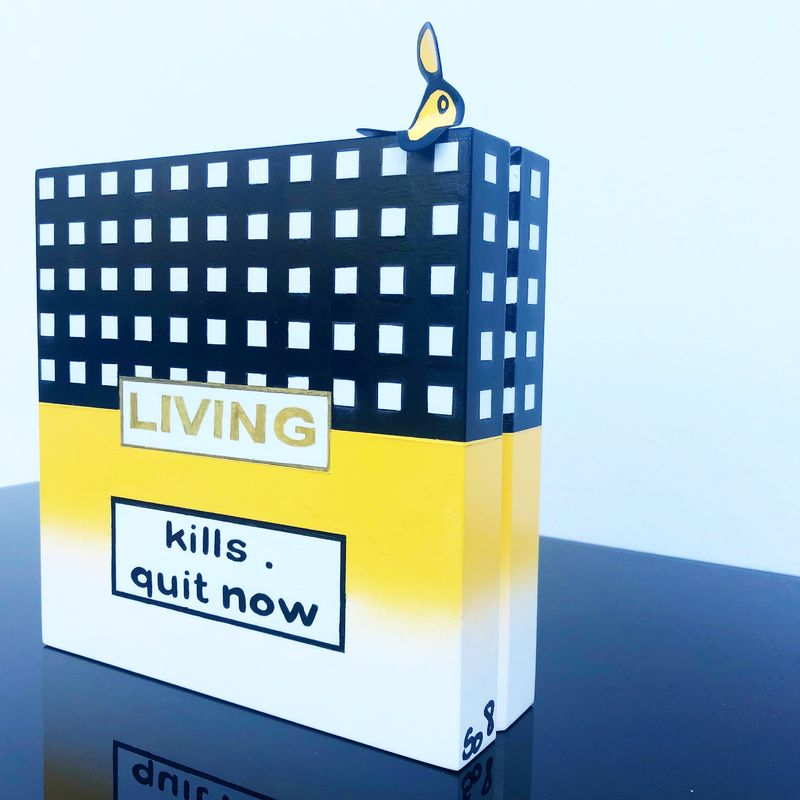 Living kills • quit now - a Sculpture & Installation by so8