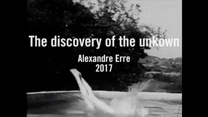 The discovery of the unknown - A Video Art Artwork by Alexandre Erre