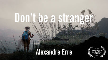 Don't be a stranger - A Video Art Artwork by Alexandre Erre