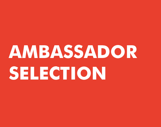 Ambassador Selection